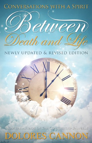 Between Death and Life Conversations with a Spirit [Cannon, Dolores] (Tapa Blanda)
