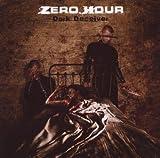 Dark Deceiver by Zero Hour (2008-04-29)