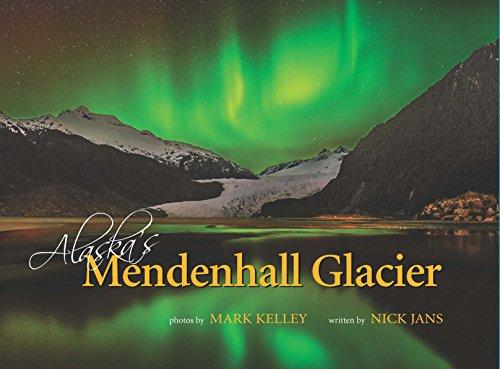 - Alaska's Mendenhall Glacier