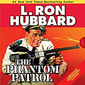 The Phantom Patrol Audiobook