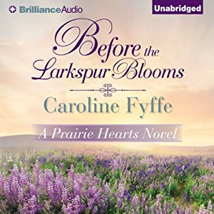 Before the Larkspur Blooms Audiobook