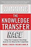 img - for Winning the Knowledge Transfer Race book / textbook / text book