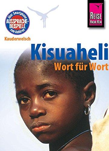 Kauderwelsch, Kisuaheli Wort für Wort