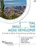 img - for Essential Skills for the Agile Developer: A Guide to Better Programming and Design book / textbook / text book