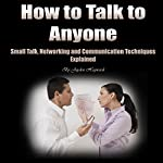 How to Talk to Anyone: Small Talk, Networking, and Communication Techniques Explained | Jayden Haywards