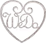 We Do In a Heart, Marriage, Wedding Vow, Anniversary, Bridal Shower Cake Topper, Crystal Rhinestones on Silver Metal, Party Decorations, Favors