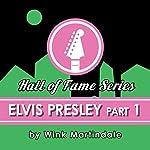 Elvis Presley #01   Wink Martindale