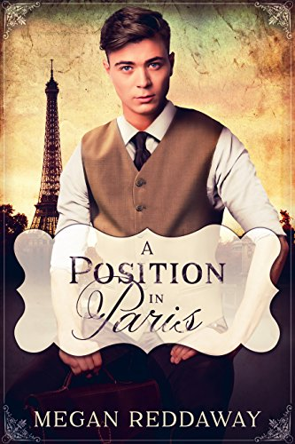 A Position in Paris: A gay romance set in 1919 by [Reddaway, Megan]