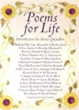 Poems for Life: Famous People Select Their Favorite Poem and Say Why It Inspires Them