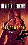 Sexy/Dangerous, Beverly Jenkins, 0060818999
