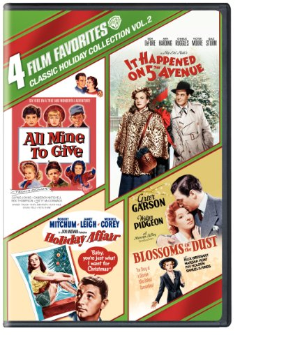 4 Film Favorites: Classic Holiday Vol. 2 (All Mine to Give, Blossoms in the Dust, Holiday Affair, It Happened on 5th - Stores Avenue On Fifth