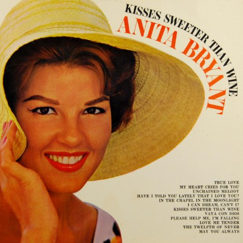 Kisses Sweeter Than Wine By Anita Bryant On Amazon Music