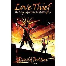 Love Thief: The Legend of Ixmal the Healer