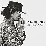 ANTHOLOGY 1973-2013(2CD) by Takashi Kako (2013-04-24)