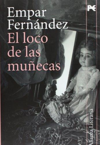 Descargar Libro Loco De Las Muñecas, El Empar Fernandez