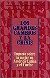 Los Grandes Cambios y la Crisis 9789213213469