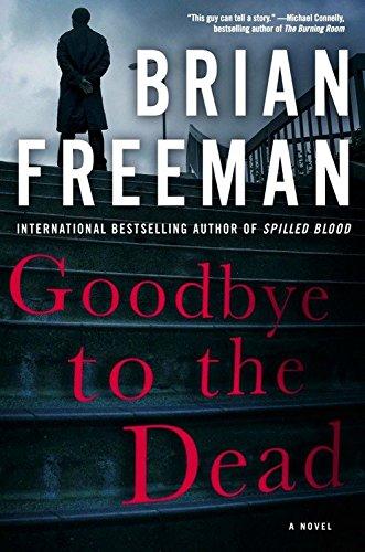 Goodbye to the Dead (A Jonathan Stride Novel) [Brian Freeman] (Tapa Blanda)
