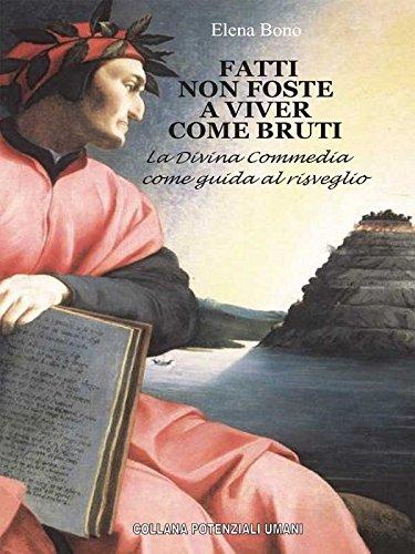 Fatti Non Foste A Viver Come Bruti Italian Edition By Elena Bono