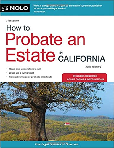 How to probate an estate in california julia nissley 9781413313154 how to probate an estate in california julia nissley 9781413313154 amazon books solutioingenieria Image collections