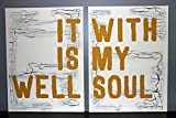 It Is Well With My Soul Canvases | Christian Home Decor | Christian Wall Art