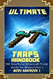 img - for Ultimate Traps Handbook: The Unofficial Minecraft: Tricks Guide for Minecrafter's (Mobs Handbook) book / textbook / text book