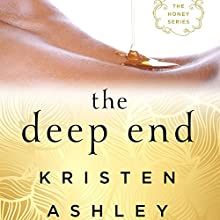 The Deep End Audiobook by Kristen Ashley Narrated by Lizbeth Gwynn