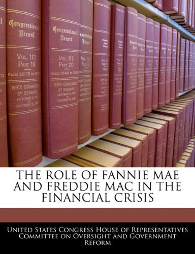 the-role-of-fannie-mae-and-freddie-mac-in-the-financial-crisis