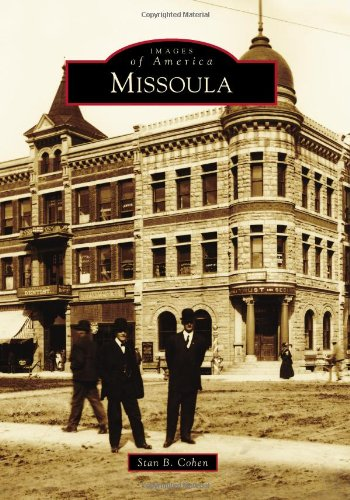 Missoula (Images of America) pdf epub