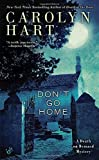 Don't Go Home (A Death on Demand Mysteries) by Carolyn Hart (2016-05-03) by  Unknown in stock, buy online here