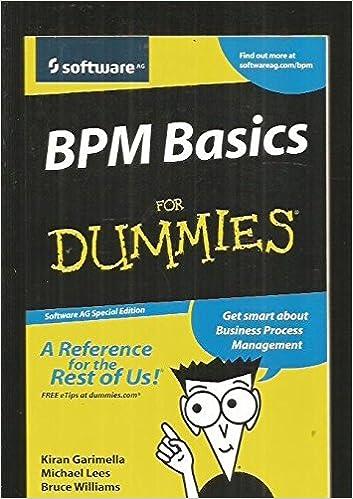 bpm basics for dummies kiran garimella 9780470285718 amazoncom books - Bpmn For Dummies