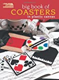 BIG BOOK of COASTERS (Leisure Arts #5855), Ann Townsend and Terry A. Ricioli, 1464704139