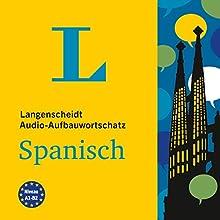 Langenscheidt Audio-Aufbauwortschatz Spanisch Hörbuch von  div. Gesprochen von: Enrique Ugarte, Fabian von Klitzing