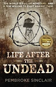 Life After the Undead (Volume 1)