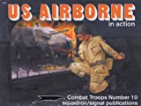 U. S. Airborne in Action, Leroy Thompson, 0897472837