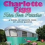 Charlotte Figg Takes Over Paradise   Joyce Magnin