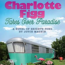 Charlotte Figg Takes Over Paradise Audiobook by Joyce Magnin Narrated by Kate Udall