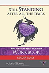 Still Standing After All the Tears Leader Guide: Workbook Standard Edition Paperback