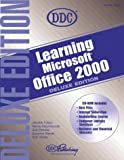 img - for Learning Office 2000: Deluxe (Office 2000 Learning Series) by Fulton, Jennifer, Kaczmarczyk, Nancy, Plumley, Sue, Weixel, (1999) Paperback book / textbook / text book