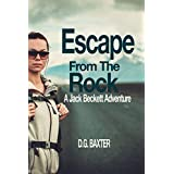 Escape From The Rock: A Jack Beckett Adventure (Jack Beckett Adventures Book One)