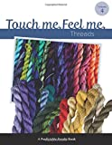 Touch Me, Feel Me, Janet Perry and Art Needlepoint, 1499370199