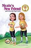 Nicole's New Friend (Book 3)