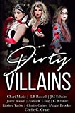 Dirty Villains