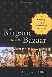 The Bargain from the Bazaar: A Family's Day of Reckoning in Lahore