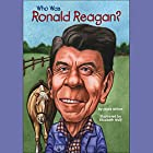 Who Was Ronald Reagan? Audiobook by Joyce Milton Narrated by Kevin Pariseau