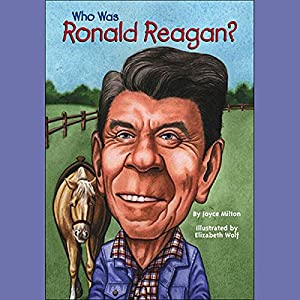 Who Was Ronald Reagan? Audiobook