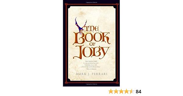 Read The Book Of Joby By Mark J Ferrari