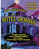 The Mystery at Hotel Ormond, Marian Strong Tomblin, 0976662000