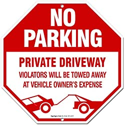 No Parking Sign, Private Driveway Sign, 12x12 Octagon Shaped Rust Free Aluminum, UV Printed, Easy to Mount Weather Resistant Long Lasting Ink Made in USA by SIGO SIGNS