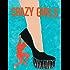 Crazy Girls (Kindle Single)