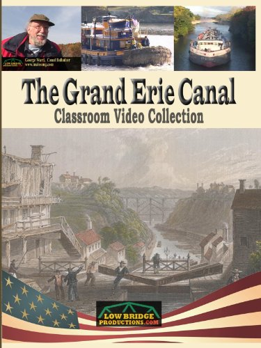 The Grand Erie Canal - Classroom Video Collection (Washington School Student Collection)